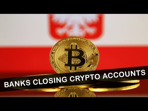 POLAND CRYPTO UPDATE - BANKS CLOSING DOWN ACCOUNTS!
