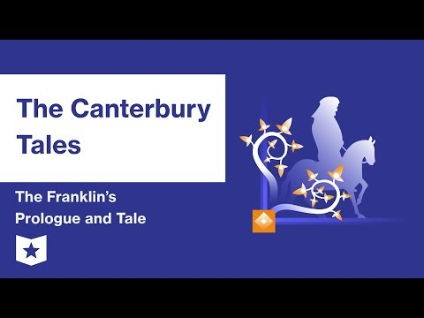 The Canterbury Tales by Geoffrey Chaucer | The Franklin's Prologue and Tale Summary & Analysis