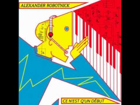 "ALEXANDER ROBOTNICK ""problemes d'amour"""