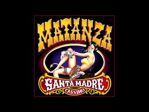 Matanza - Santanico (Parte 1)
