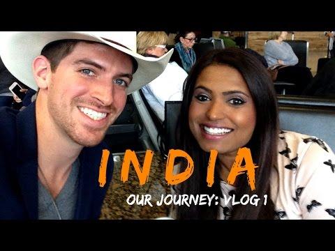 JOURNEY TO INDIA! COWBOY & INDIANGIRL: Vlog 1 of 4