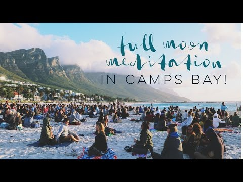 FULL MOON MEDITATION IN CAMPS BAY! - Professional Wild Child Vlog