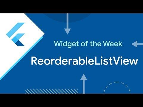 ReorderableListView (Flutter Widget of the Week)