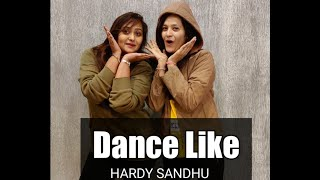 Harrdy Sandhu - Dance Like / Asma Khan / Bhumika Golccha / Moin Khan Dance Fitness