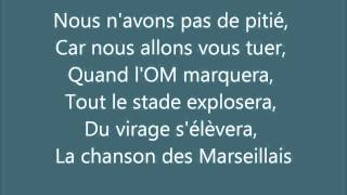 OM - Olympique de Marseille - Chants - Songs