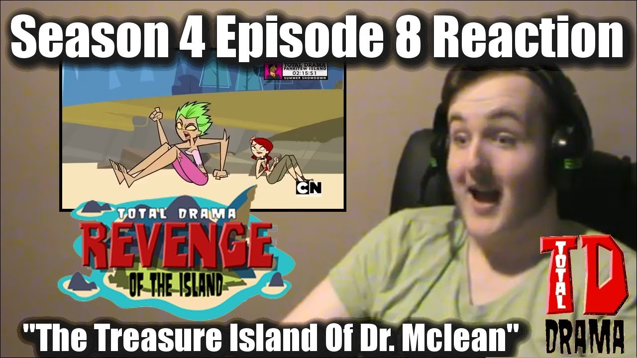 """Download Jayempee Reacts: Total Drama Revenge of The Island Episode 8 """"The Treasure Island of Dr. McLean"""""""