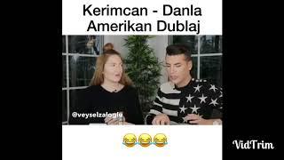 Kerİmcan Durmaz- Danla Bİlİc Amerİkan Dublaj...