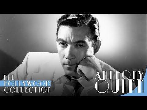 Anthony Quinn: An Original