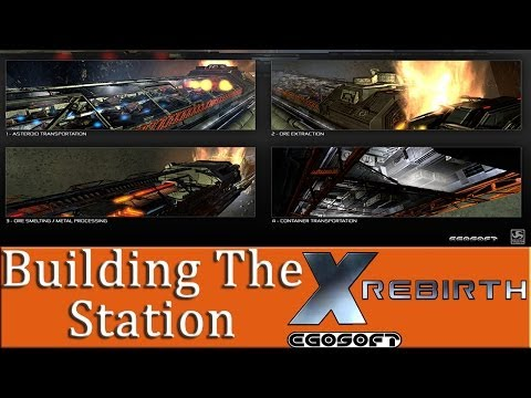 X Rebirth Station Building Mission Tutorial