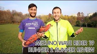 Runner 2 Runner Shoe REVIEW: Mizuno Wave Rider 19