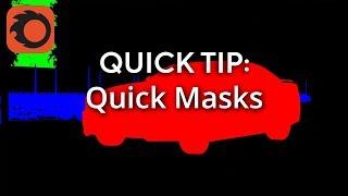 QuickTip: Quick Masks