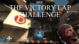 TF2 - The Victory Lap Challenge