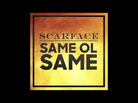 Scarface - Same Ol Same (Audio)
