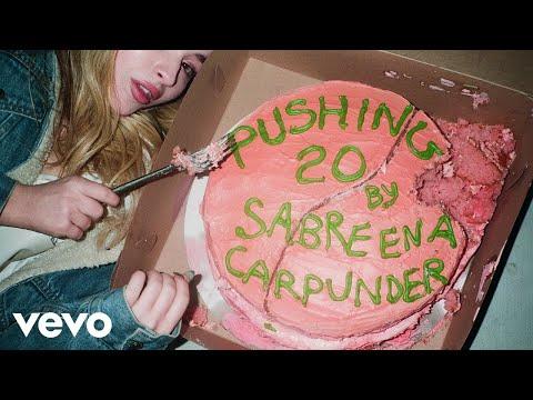 Sabrina Carpenter - Pushing 20 (Audio Only)