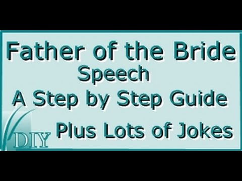 How To Give Father Of The Bride Speech GuideGreat TipsJokes