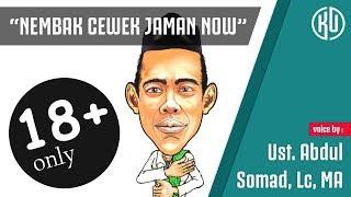 "Stand Up Comedy Ustadz ABDUL SOMAD ""Nembak Cewek Jaman Now"""