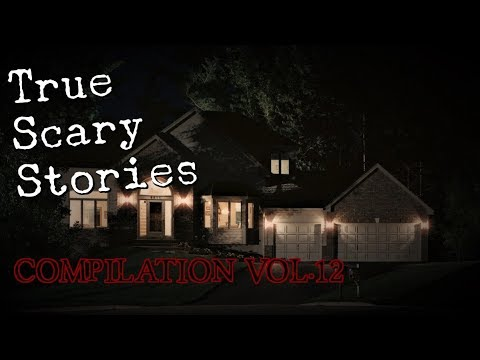 10 TRUE SCARY STORIES [Compilation VOL.12]