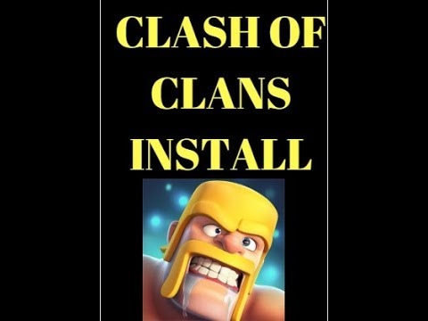 How to install Clash of Clans on PC