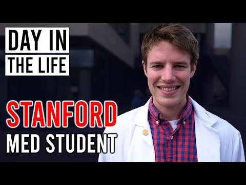 Day in the Life Stanford Medical School Student