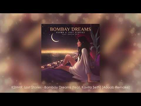 KSHMR, Lost Stories - Bombay Dreams (feat. Kavita Seth) [Instrumental] [Aouab Remake]