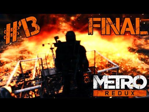 UN FINAL GRANDIOS! / METRO 2033 REDUX / EPISODUL 13 [FINAL]