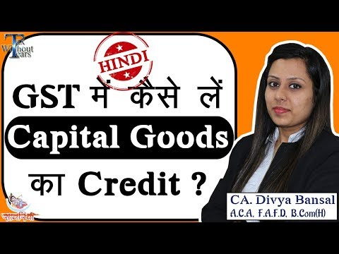 How to take credit of capital goods in GST | Rule 43 | CA Divya Bansal | GST Series (Hindi)