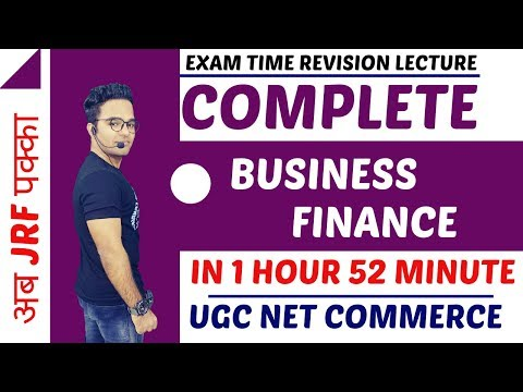 COMPLETE BUSINESS FINANCE REVISION || UGC NET COMMERCE || MUST WATCH