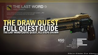 The Draw Full Quest Guide  - The Last Word Exotic Hand Cannon [Destiny 2]