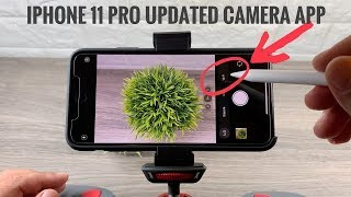 How To Use iPhone 11 Pro Camera App | Overview And New Features