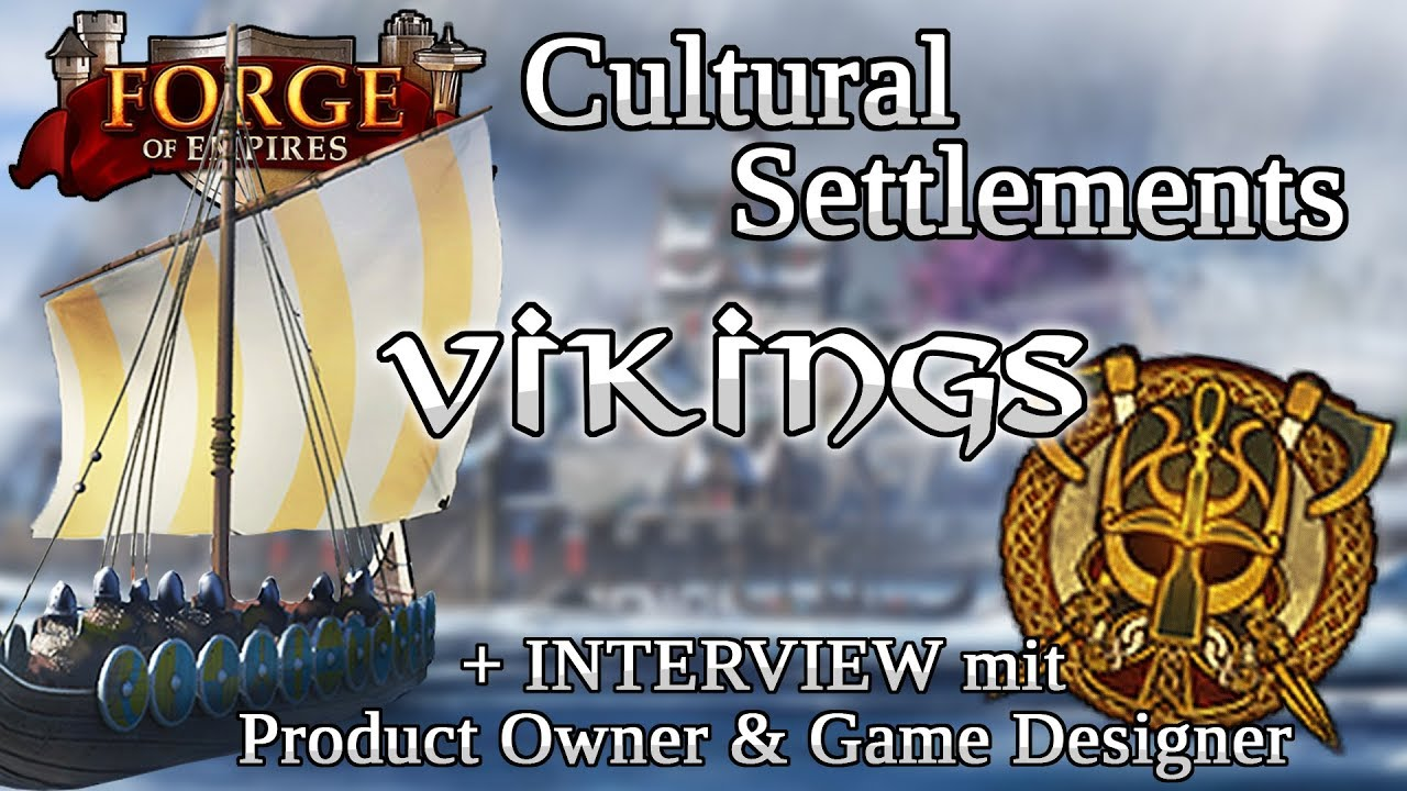 Forge Of Empires Cultural Settlements Wikinger Interview Mit