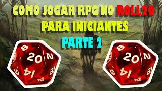 Tutorial como jogar RPG no Roll20 para iniciantes - Parte 2 ( Ferramentas de mestre e config )