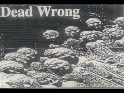 DEAD WRONG (UK)