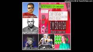 Lenny Fontana & Marcus Knight Feat. Carole Sylvan - I