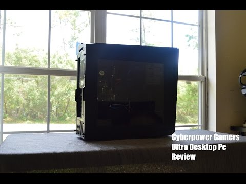 Cyberpower Gamers Ultra Gaming Pc Review