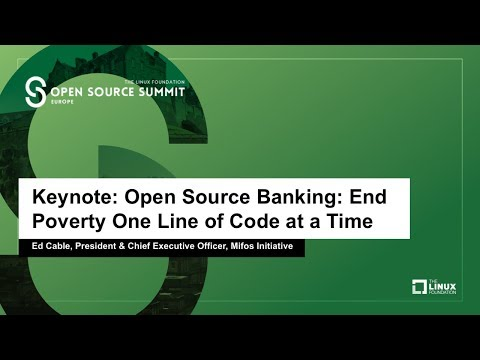 Keynote: Open Source Banking: End Poverty One Line of Code at a Time - Ed Cable, President