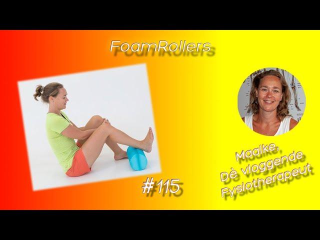 #115 Foam Roller, wat is het en wat kun je met een foam roller doen?