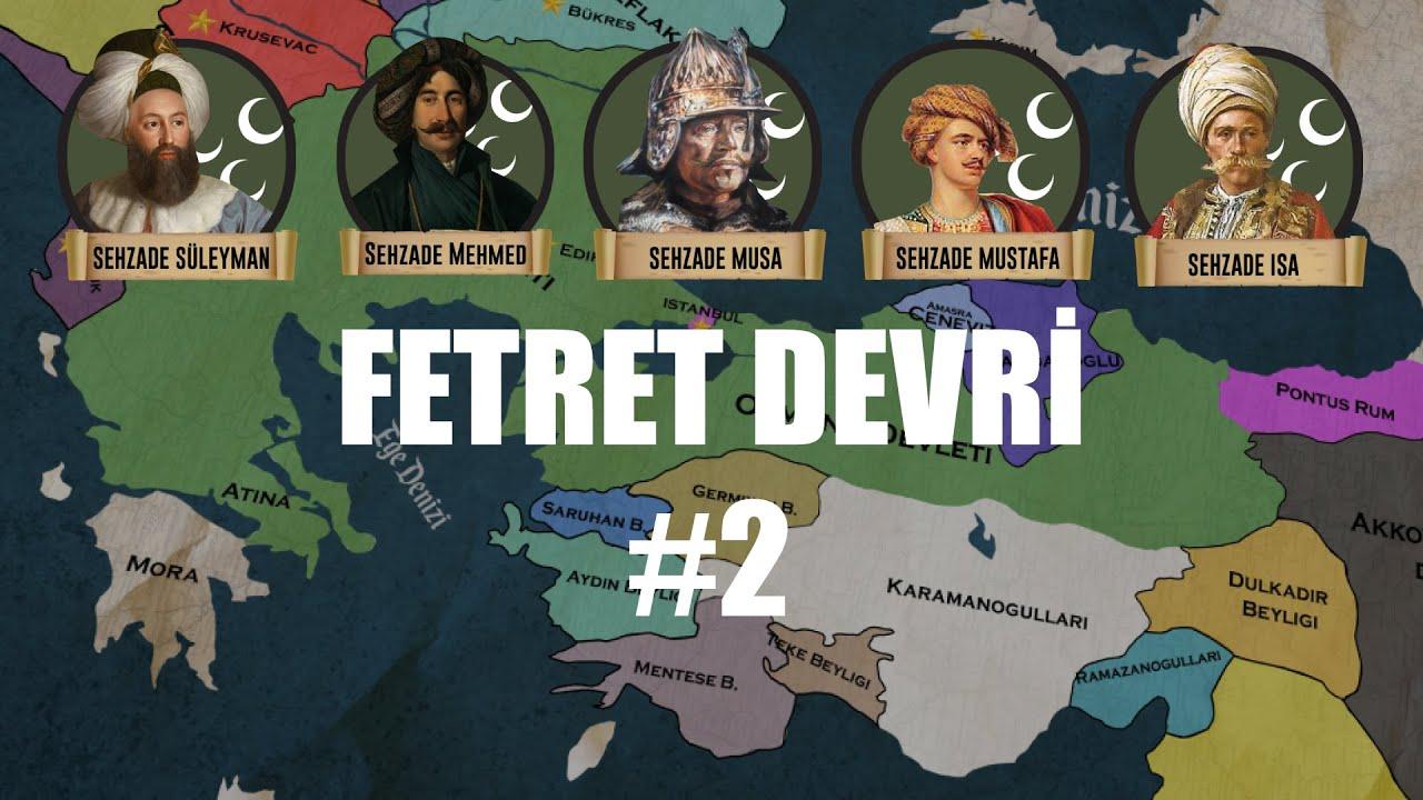 Fetret Devri / Tek Hükümdar / BÖLÜM 2 / #5.1