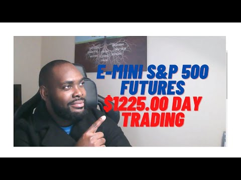 Day trading for beginners, E-mini s&p 500 futures trading for daily income.$1225.00 Profit 6:30-9am
