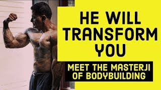 He will transform you the desi Way| The masterji of fitness