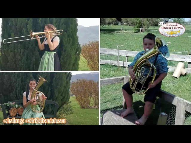 Wir bleiben dahoam Challenge - Musikverein Übersee-Feldwies