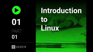 """Section-001 """"Introduction to Linux""""  part 1 (آشنایی با لینوکس بخش اول)"""
