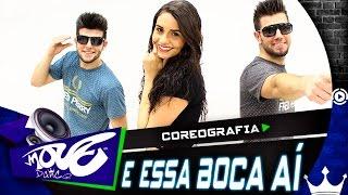Bruninho e Davi - E Essa Boca Aí? - ft Luan Santana - Move Dance Brasil - Coreografia