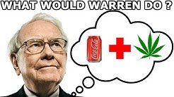 Would Warren Buffet Invest In Aurora Cannabis -Thoughts On Coca-Cola Infused CBD Beverage-ACB 2019