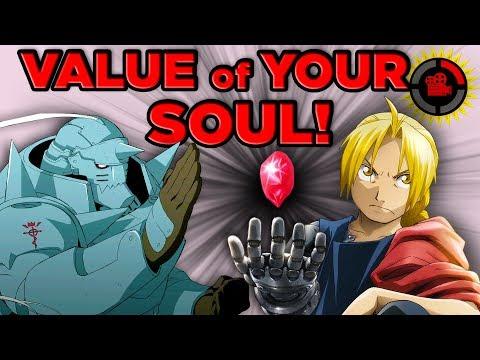 Film Theory: How Much is YOUR SOUL Worth? (Fullmetal Alchemist Brotherhood)