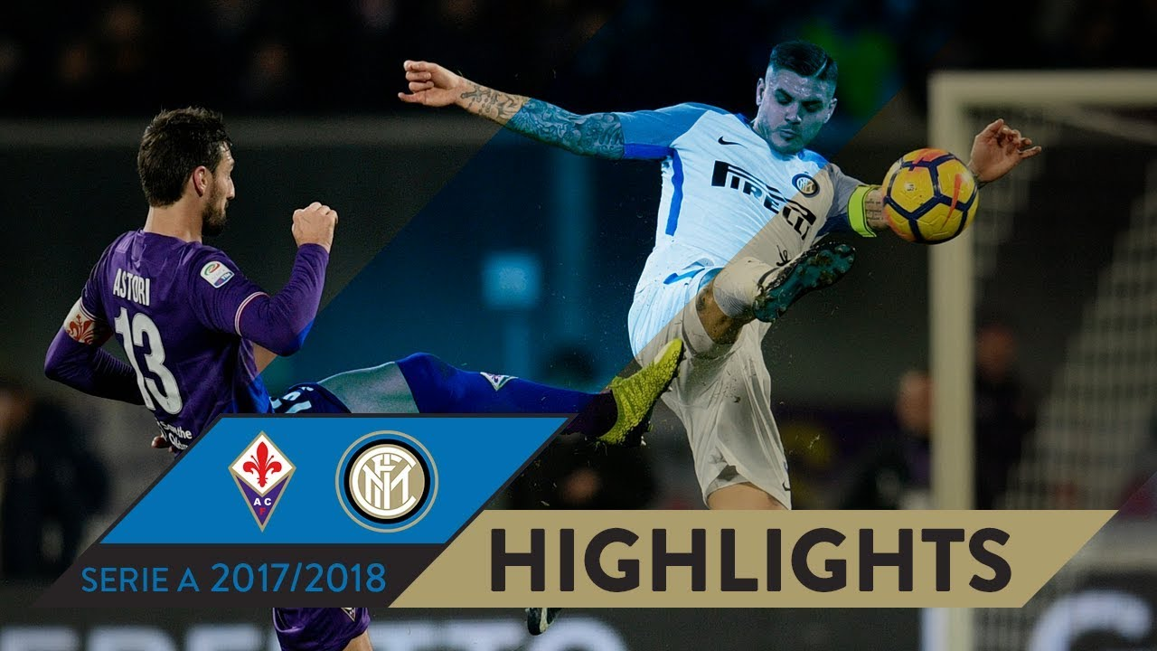 FIORENTINA-INTER 1-1   HIGHLIGHTS   Matchday 20 - Serie A TIM 2017/18 -  YouTube