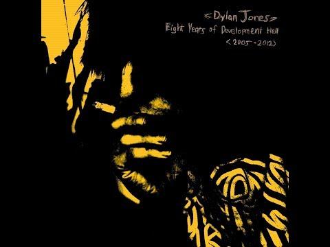 Dylan Jones - Eight Years of Development Hell - Selected Tracks [2005-2012]