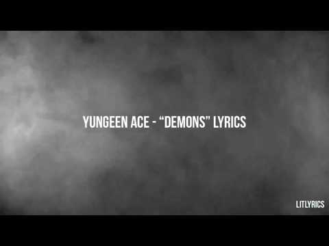 "Yungeen Ace  ""Demons"" Lyrics"