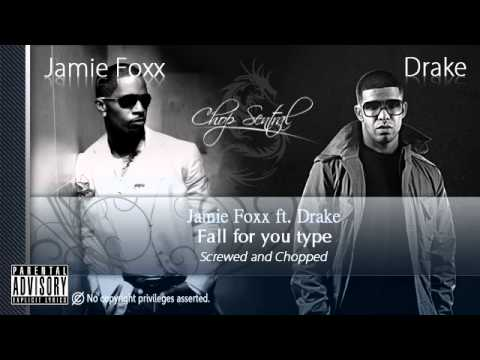 Jamie Foxx - Fall For Your Type ft. Drake (Screwed and Chopped)