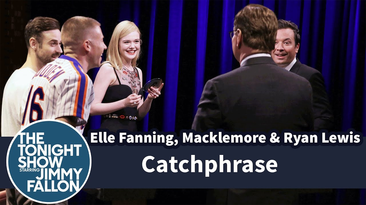 Catchphrase with Elle Fanning and Macklemore \u0026 Ryan Lewis