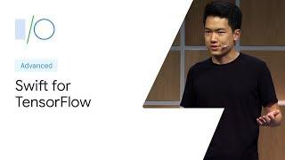Swift for TensorFlow (Google I/O'19)